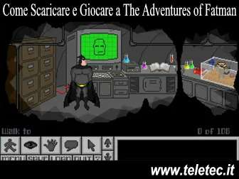 Come scaricare e giocare gratis a the adventures of fatman  avventura grafica