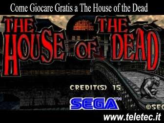 Come scaricare e giocare gratis a the house of the dead
