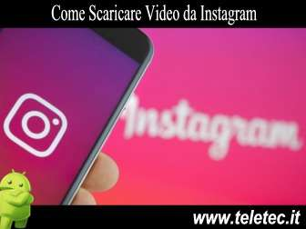 Come Scaricare Video da Instagram con Android