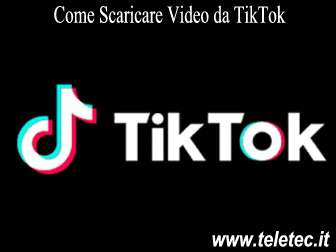 Come Scaricare Video da TikTok