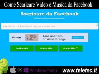 Come scaricare video e musica da facebook con android ios windows phone e pc