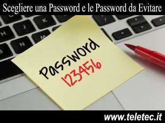 Come Scegliere una Password e Quali Password Evitare