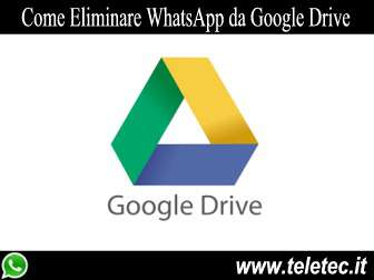Come Scollegare WhatsApp da Google Drive
