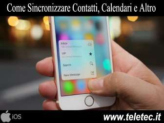 Come Sincronizzare Contatti, Calendari, Note e Preferiti di Safari dell'iPhone con iTunes