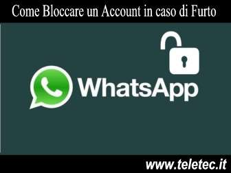 Come Sospendere un Account WhatsApp in caso di Furto o Smarrimento dello Smartphone