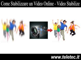 Come Stabilizzare un Video Online - Video Stabilize