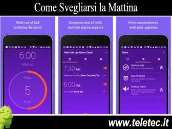 Come Svegliarsi la Mattina con Android - Walk Me Up: La Sveglia Terribile