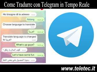 Come Tradurre con Telegram in Tempo Reale