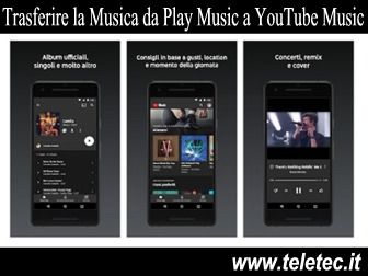 Come Trasferire la Musica da Google Play Music a YouTube Music
