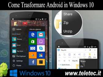 Come Trasformare Android in Windows 10