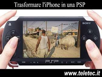 Come Trasformare l'iPhone in una PSP