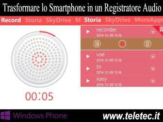 Come Trasformare lo Smartphone con Windows Phone in un Registratore Audio