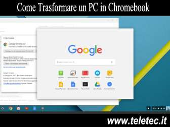 Come Trasformare un PC in Chromebook