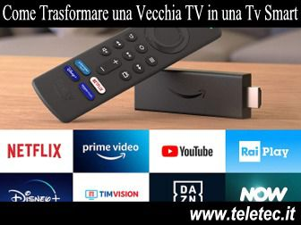Come Trasformare una Vecchia TV in una Tv Smart con Amazon