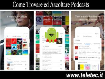Come trovare ed ascoltare podcasts con google podcasts per android