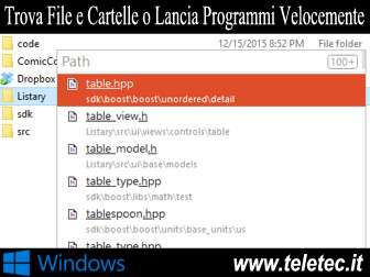 Come Trovare File e Cartelle Velocemente o Lanciare Programmi Rapidamente su Windows - Alternativa a Cortana