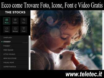 Come Trovare Gratis Foto, Icone, Font e Video