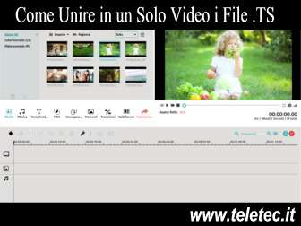 Come Unire in un Unico Video i Files Video in Formato TS