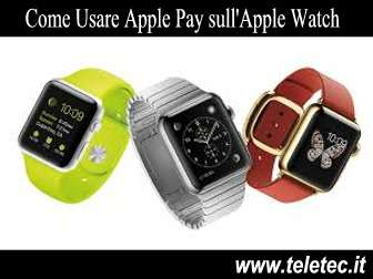 Come Usare Apple Pay sull'Apple Watch