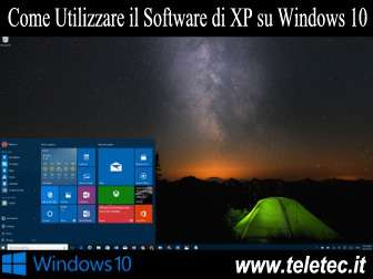 Come Utilizzare il Software di Windows XP su Windows 10