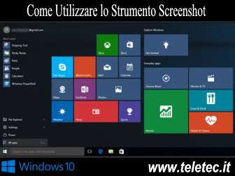 Come Utilizzare lo Strumento Screenshot Avanzato su Windows 10