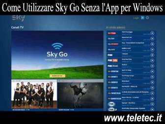 Come Utilizzare Sky Go Senza l'App per Windows Phone e Windows Tablet