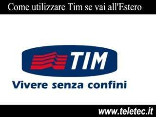 Come utilizzare Tim se vai all'Estero