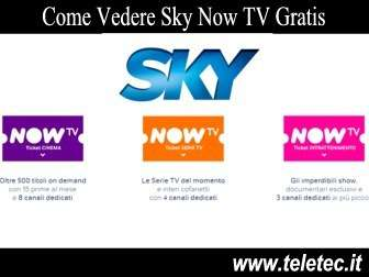 Come Vedere Sky Now TV Gratis