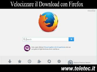 Come Velocizzare il Download con Firefox