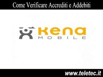 Come Verificare Accrediti e Addebiti Kena Mobile