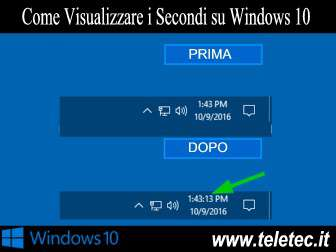 Come Visualizzare i Secondi su Windows 10