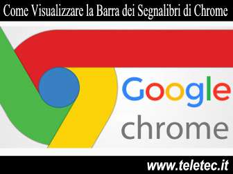 Come Visualizzare la Barra dei Preferiti di Google Chrome