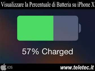 Come Visualizzare la Percentuale di Batteria su iPhone X