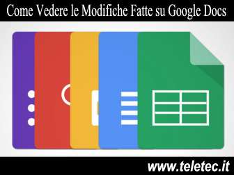 Come Visualizzare le Modifiche Fatte su un Documento di Google Docs