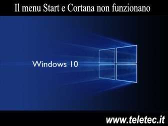 Cosa Fare se il menu Start e Cortana non funzionano su Windows 10