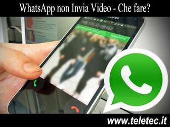 Cosa Fare se WhatsApp non Condivide i Video