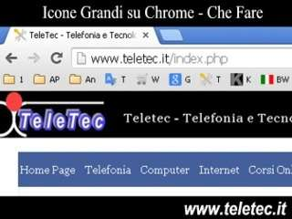 Icone di Google Chrome Grandi - Che fare ?