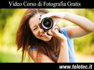 Video Corso di Fotografia Gratis